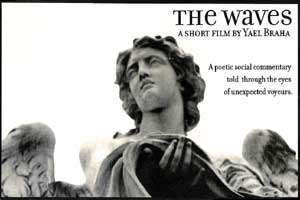 The Waves - A Short Film by Yael Braha - A poetic social commentary told through the eyes of suspected voyeurs